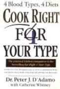 Cover-Bild zu Cook Right 4 Your Type (eBook) von D'Adamo, Peter