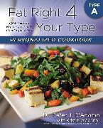 Cover-Bild zu Eat Right 4 Your Type Personalized Cookbook Type A (eBook) von D'Adamo, Peter J.