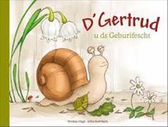 Cover-Bild zu D'Gertrud u ds Geburifescht