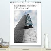 Cover-Bild zu Spektakuläre Architektur in Frankfurt a.M. (Premium, hochwertiger DIN A2 Wandkalender 2022, Kunstdruck in Hochglanz) von Aatz, Markus