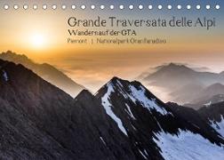 Cover-Bild zu Grande Traversata delle Alpi - Wandern auf der GTA (Tischkalender 2022 DIN A5 quer) von Aatz, Markus