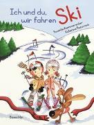 Cover-Bild zu Kammerecker, Swantje: Ich und du, wir fahren Ski
