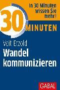 Cover-Bild zu 30 Minuten Wandel kommunizieren (eBook) von Etzold, Veit