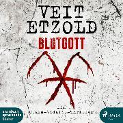 Cover-Bild zu Blutgott: Thriller (Die Clara-Vidalis-Reihe 7) (Audio Download) von Etzold, Veit