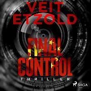 Cover-Bild zu Final Control (Audio Download) von Etzold, Veit
