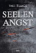 Cover-Bild zu Seelenangst von Etzold, Veit