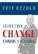 Cover-Bild zu Effective Change Communication (eBook) von Etzold, Veit