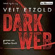Cover-Bild zu Dark Web (Audio Download) von Etzold, Veit