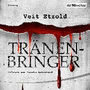 Cover-Bild zu Tränenbringer (Audio Download) von Etzold, Veit