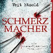 Cover-Bild zu Schmerzmacher (Audio Download) von Etzold, Veit