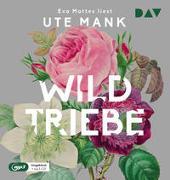 Cover-Bild zu Wildtriebe von Mank, Ute