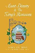 Cover-Bild zu Aunt Dimity and the King's Ransom (eBook) von Atherton, Nancy
