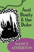 Cover-Bild zu Aunt Dimity and the Duke (Aunt Dimity Mysteries, Book 2) (eBook) von Atherton, Nancy