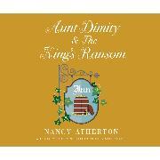 Cover-Bild zu Aunt Dimity and the King's Ransom - Aunt Dimity 23 (Unabridged) (Audio Download) von Atherton, Nancy