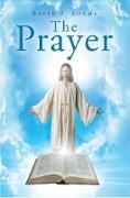 Cover-Bild zu The Prayer (eBook) von Adams, David F.