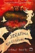 Cover-Bild zu Serafina ve Büyülü Degnek von Beatty, Robert