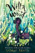 Cover-Bild zu Willa of the Wood (Willa of the Wood, Book 1) von Beatty, Robert