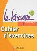 Cover-Bild zu Le Kiosque: Niveau 1 Cahier D'Exercices von Gallon, Fabienne