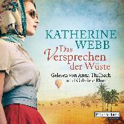 Cover-Bild zu Webb, Katherine: Das Versprechen der Wüste (Audio Download)