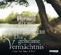 Cover-Bild zu Webb, Katherine: Das geheime Vermächtnis (Audio Download)