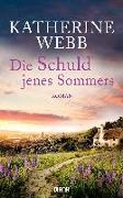 Cover-Bild zu Webb, Katherine: Die Schuld jenes Sommers
