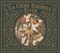 Cover-Bild zu Das große Handbuch der Elfen von Hawkins, Emily