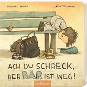 Cover-Bild zu Ach du Schreck, der Bär ist weg! von Engler, Michael