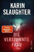Cover-Bild zu Slaughter, Karin: Die verstummte Frau