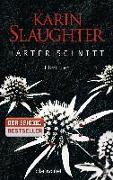 Cover-Bild zu Slaughter, Karin: Harter Schnitt