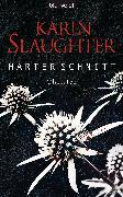 Cover-Bild zu Slaughter, Karin: Harter Schnitt (eBook)