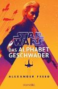 Cover-Bild zu Freed, Alexander: Star Wars(TM) - Das Alphabet-Geschwader (eBook)