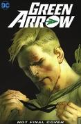 Cover-Bild zu Lanzing, Jackson: Green Arrow Vol. 8: The End of the Road