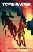 Cover-Bild zu Crystal Dynamics: Tomb Raider Volume 3: Crusade