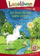 Cover-Bild zu Moser, Annette: Leselöwen 1. Klasse - Ein Stern für das kleine Einhorn