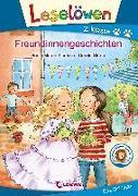 Cover-Bild zu Kientsch, Sonja Maren: Leselöwen 2. Klasse - Freundinnengeschichten