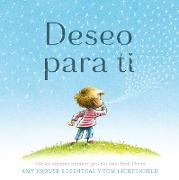 Cover-Bild zu Krouse Rosenthal, Amy: Deseo para ti/ I Wish You More