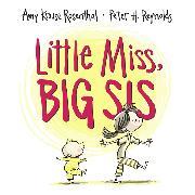 Cover-Bild zu Rosenthal, Amy Krouse: Little Miss, Big Sis
