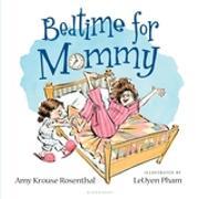 Cover-Bild zu Rosenthal, Amy Krouse: Bedtime for Mommy (eBook)