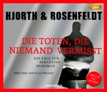 Cover-Bild zu Hjorth, Michael: Die Toten, die niemand vermißt (MP3-CD)