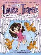 Cover-Bild zu Ostow, Micol: Louise Trapeze Did NOT Lose the Juggling Chickens