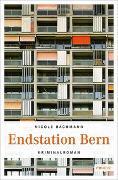 Cover-Bild zu Bachmann, Nicole: Endstation Bern