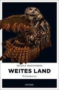 Cover-Bild zu Bachmann, Nicole: Weites Land