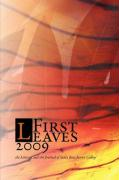 Cover-Bild zu Bogomolony, Abby L. (Ausw.): First Leaves 2009: The Literary and Art Journal of Santa Rosa Junior College