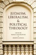 Cover-Bild zu Braiterman, Zachary: Judaism, Liberalism, & Political Theology (eBook)