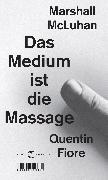 Cover-Bild zu McLuhan, Marshall: Das Medium ist die Massage