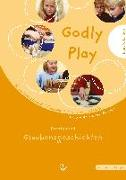 Cover-Bild zu Berryman, Jerome W.: Godly play 2. Praxisband - Glaubensgeschichten