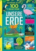 Cover-Bild zu Martin, Jerome: Ich weiß jetzt 100 Dinge mehr! Unsere Erde