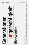 Cover-Bild zu Cosandey, Jérôme (Hrsg.): Generationenungerechtigkeit überwinden