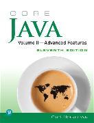 Cover-Bild zu Horstmann, Cay S.: Core Java, Volume II--Advanced Features