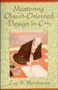 Cover-Bild zu Horstmann, Cay S.: Mastering Object-Oriented Design in C++